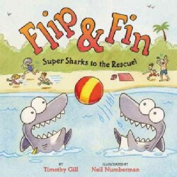 Flip & Fin: Super Sharks to the Rescue! (Hardcover)