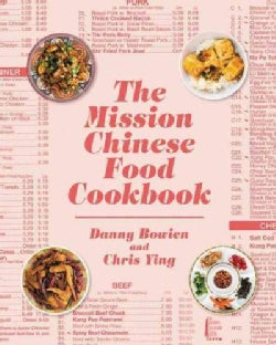 The Mission Chinese Food Cookbook (Hardcover)