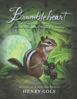 Brambleheart: A Story About Finding Treasure and the Unexpected Magic of Friendship (Hardcover)