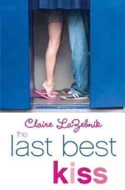 The Last Best Kiss (Paperback)