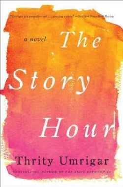 The Story Hour (Hardcover)