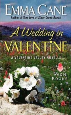 A Wedding in Valentine (Paperback)