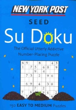 New York Post Seed Su Doku: 150 Easy to Medium Puzzles (Paperback)
