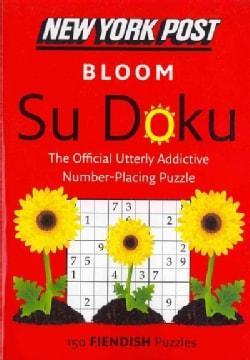 New York Post Bloom Su Doku: 150 Fiendish Puzzles (Paperback)