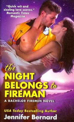 The Night Belongs to Fireman (Paperback)