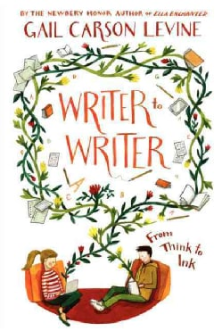 Writer to Writer: From Think to Ink (Paperback)
