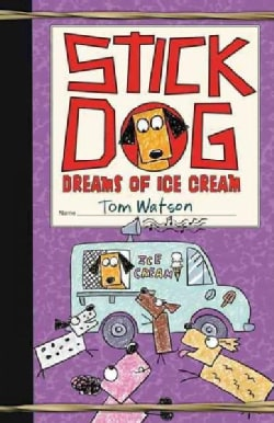 Stick Dog Dreams of Ice Cream (Hardcover)