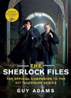The Sherlock Files: The Official Companion to the Hit Television Series (Paperback)