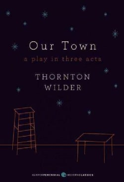 Our Town: A Play in Three Acts (Paperback)