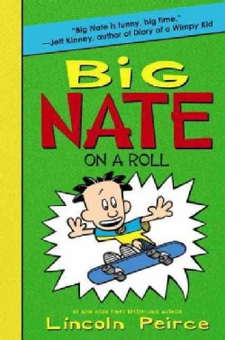 Big Nate on a Roll (Paperback)