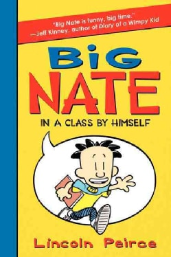Big Nate in a Class by Himself (Paperback)