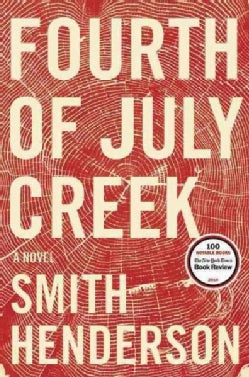 Fourth of July Creek (Hardcover)