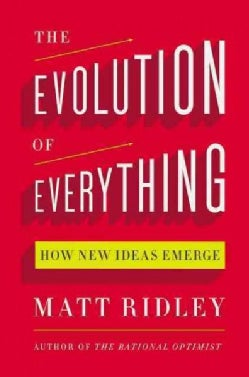 The Evolution of Everything: How New Ideas Emerge (Hardcover)