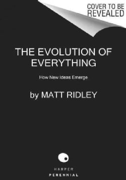 The Evolution of Everything: How New Ideas Emerge (Paperback)