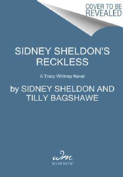Sidney Sheldon's Reckless (Hardcover)