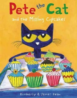 Pete the Cat and the Missing Cupcakes (Hardcover)