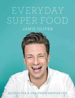 Everyday Super Food (Hardcover)