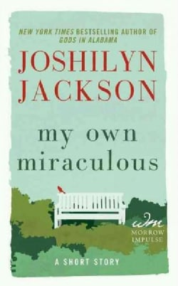 My Own Miraculous: A Short Story (Paperback)