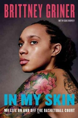 In My Skin: My Life on and Off the Basketball Court (Hardcover)