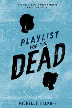 Playlist for the Dead (Hardcover)