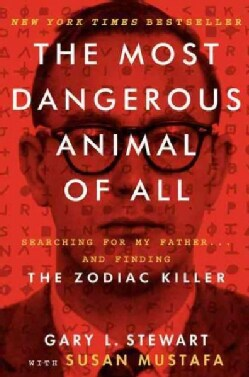 The Most Dangerous Animal of All (Hardcover)