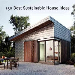 150 Best Sustainable House Ideas (Hardcover)