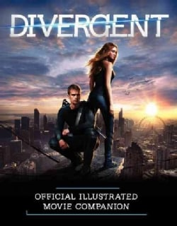 Divergent Official Illustrated Movie Companion (Paperback)