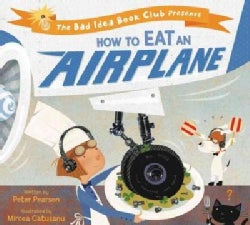 How to Eat an Airplane (Hardcover)
