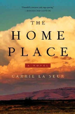 The Home Place (Hardcover)