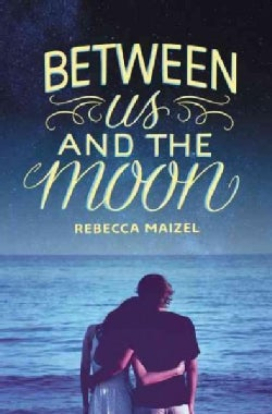 Between Us and the Moon (Hardcover)