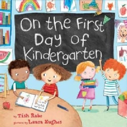On the First Day of Kindergarten (Hardcover)