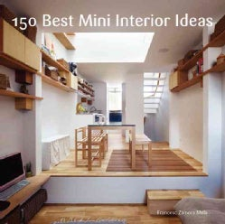 150 Best Mini Interior Ideas (Hardcover)