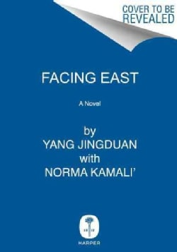 Facing East: Ancient Health and Beauty Secrets for the Modern Age (Hardcover)