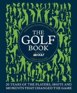 The Golf Book: 20 Years of the Players, Shots, and Moments That Changed the Game (Hardcover)