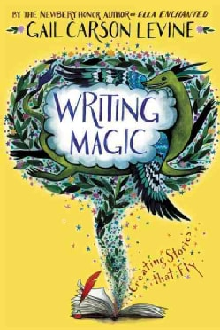 Writing Magic: Creating Stories That Fly (Paperback)
