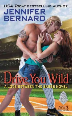 Drive You Wild (Paperback)