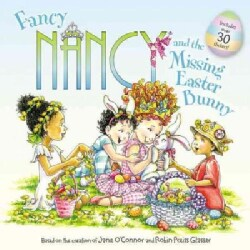 Fancy Nancy and the Missing Easter Bunny (Paperback)