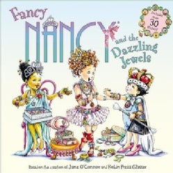 Fancy Nancy and the Dazzling Jewels (Paperback)