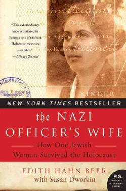 The Nazi Officer's Wife: How One Jewish Woman Survived the Holocaust (Paperback)