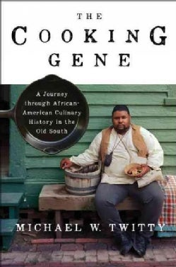 The Cooking Gene: A Journey Through African American Culinary History in the Old Sout (Hardcover)