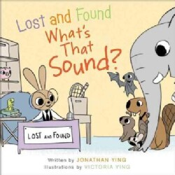 Lost and Found, What's That Sound? (Hardcover)