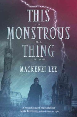 This Monstrous Thing (Hardcover)