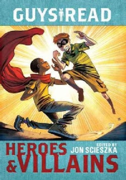 Heroes & Villains (Hardcover)