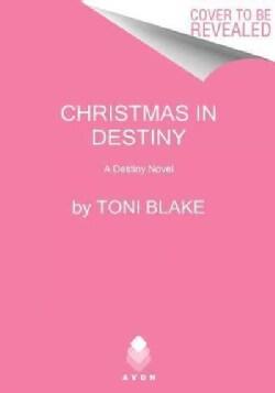 Christmas in Destiny (Paperback)