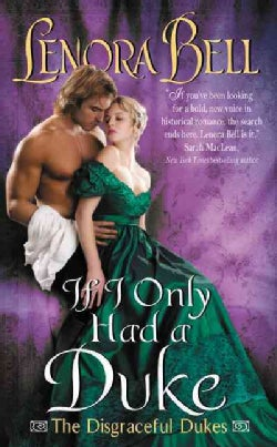 If I Only Had a Duke (Paperback)