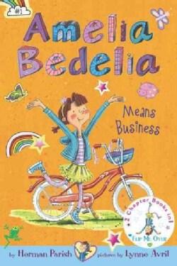 Amelia Bedelia Means Business / Amelia Bedelia Unleashed (Hardcover)