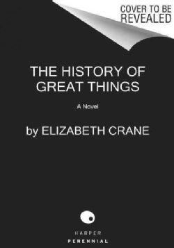 The History of Great Things (Paperback)