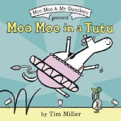 Moo Moo in a Tutu (Hardcover)
