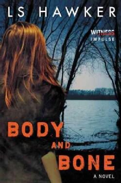 Body and Bone (Paperback)