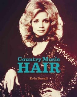 Country Music Hair (Hardcover)